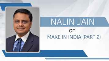 GE Step Ahead : Nalin Jain on 'Make In India' and the role of...
