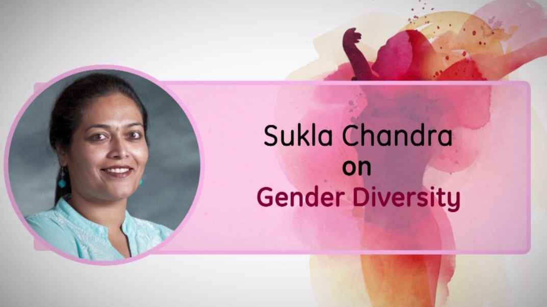 GE Step Ahead : Sukla Chandra on Gender Parity
